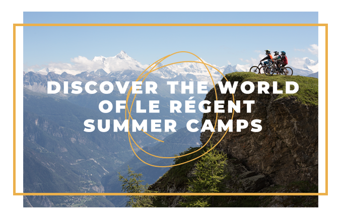 Discover the world of Le Régent Summer Camps